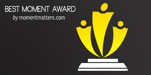 3 Best Moment Awards